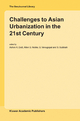 Challenges to Asian Urbanization in the 21st Century - Ashok K. Dutt; A. G. Noble; G. Venugopal; S. Subbiah