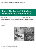 Roots: The Dynamic Interface Between Plants and the Earth