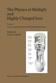 Physics of Multiply and Highly Charged Ions - Fred J. Currell