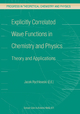 Explicitly Correlated Wave Functions in Chemistry and Physics - Jacek Rychlewski