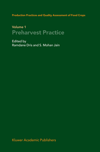 Production Practices and Quality Assessment of Food Crops - Ramdane Dris; S. Mohan Jain