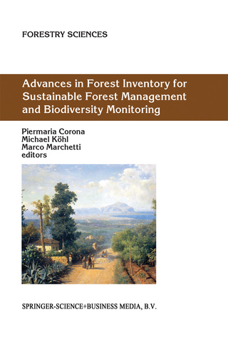 Advances in Forest Inventory for Sustainable Forest Management and Biodiversity Monitoring - Piermaria Corona; Michael Koehl; Marco Marchetti