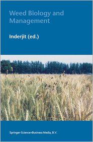 Weed Biology and Management - Inderjit (Editor)