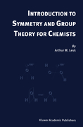 Lesk, Arthur M.: Introduction to Symmetry and Group Theory for Chemists