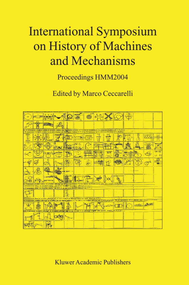 International Symposium on History of Machines and Mechanisms als Buch von