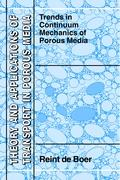 Trends in Continuum Mechanics of Porous Media