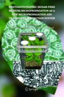 Photoautotrophic (sugar-free Medium) Micropropagation As A New Micropropagation And Transplant Production System
