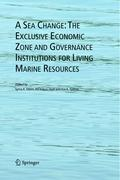 A Sea Change: The Exclusive Economic Zone and Governance Institutions for Living Marine Resources