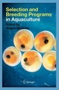 Selection and Breeding Programs in Aquaculture - Trygve Gjedrem