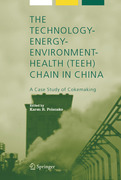 The Technology-Energy-Environment-Health (TEEH) Chain In China