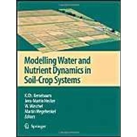 Modelling water and nutrient dynamics in soil-crop systems - Collectif