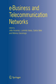 e-Business and Telecommunication Networks - Joao Ascenso; Luminita Vasiu; Carlos Belo; Monica Saramago