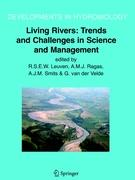 Living Rivers: Trends and Challenges in Science and Management (Developments in Hydrobiology)