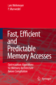 Fast, Efficient and Predictable Memory Accesses - Lars Wehmeyer; Peter Marwedel
