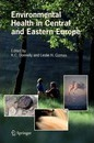 Environmental Health in Central and Eastern Europe - K.C. Donnelly