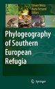 Phylogeography of Southern European Refugia - Steven Weiss; Nuno Ferrand