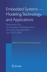 Embedded Systems -- Modeling, Technology, and Applications - Günter Hommel; Sheng Huanye