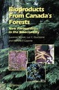 Bioproducts From Canada's Forests - Suzanne Wetzel
