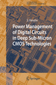 Power Management of Digital Circuits in Deep Sub-Micron CMOS Technologies - Stephan Henzler