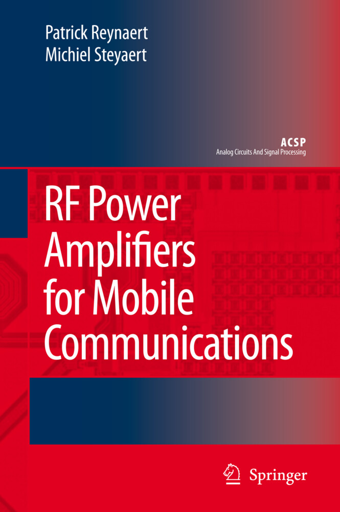 RF Power Amplifiers for Mobile Communications als Buch von Patrick Reynaert, Michiel Steyaert - Patrick Reynaert, Michiel Steyaert