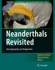 Neanderthals Revisited - Katerina Harvati; Terry Harrison
