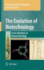 The Evolution of Biotechnology - Martina Newell-McGloughlin