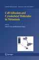 Cell Adhesion and Cytoskeletal Molecules in Metastasis - Anne E. Cress; Raymond B. Nagle