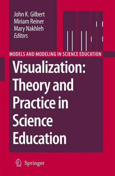 Visualization: Theory and Practice in Science Education - Springer Netherland