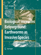 Biological Invasions Belowground: Earthworms as Invasive Species - Paul F. Hendrix