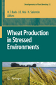 Wheat Production in Stressed Environments - Hilda T. Buck; Jorge E. Nisi; Nelly Salomon