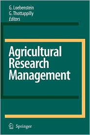 Agricultural Research Management - G. Loebenstein (Editor), G. Thottappilly (Editor)