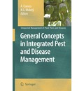 General Concepts in Integrated Pest and Disease Management - A. Ciancio