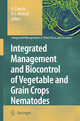 Integrated Management and Biocontrol of Vegetable and Grain Crops Nematodes - A. Ciancio; K. G. Mukerji