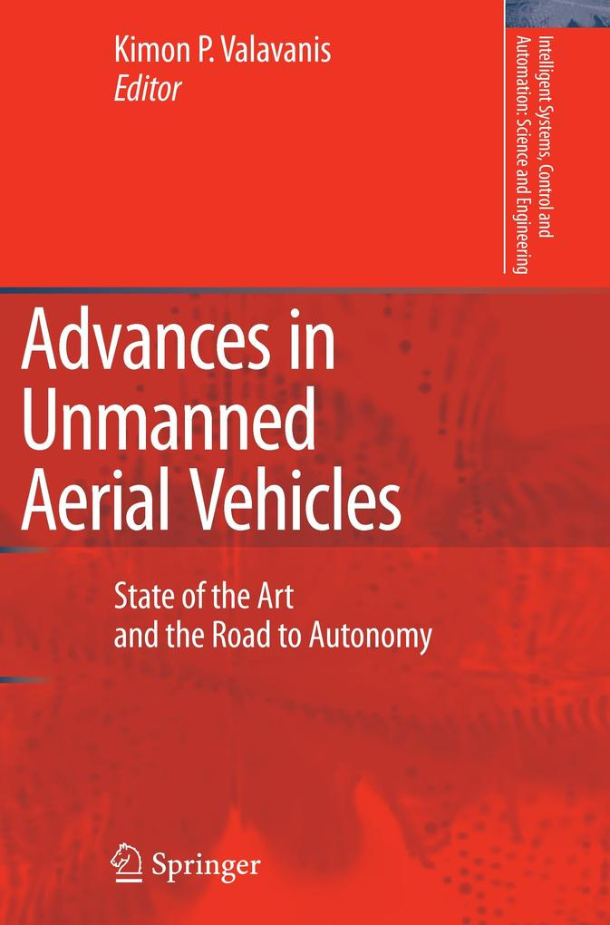 Advances in Unmanned Aerial Vehicles als Buch von