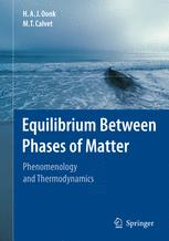 Equilibrium Between Phases of Matter - H.A.J. Oonk; M.T. Calvet