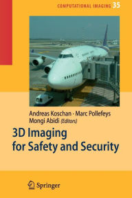3D Imaging for Safety and Security - Andreas Koschan