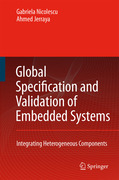 Jerraya, Ahmed A.;Nicolescu, G.: Global Specification and Validation of Embedded Systems