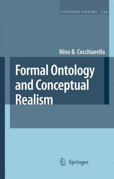 Formal Ontology and Conceptual Realism - Nino B. Cocchiarella