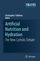 Artificial Nutrition and Hydration - Christopher Tollefsen