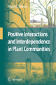 Positive Interactions and Interdependence in Plant Communities - Ragan M. Callaway