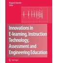 Innovations in E-learning, Instruction Technology, Assessment and Engineering Education - Magued Iskander