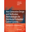 Next Generation Design and Verification Methodologies for Distributed Embedded Control Systems - S. Ramesh