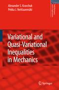 Kravchuk, Alexander S.;Neittaanmäki, Pekka J.: Variational and Quasi-Variational Inequalities in Mechanics