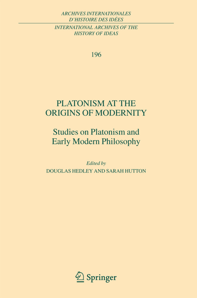 Platonism at the Origins of Modernity als Buch von - Springer Netherlands
