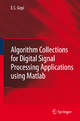 Algorithm Collections for Digital Signal Processing Applications Using Matlab - E. S. Gopi