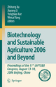 Biotechnology and Sustainable Agriculture 2006 and Beyond - Zhihong Xu; Jiayang Li; Yongbiao Xue; Weicai Yang