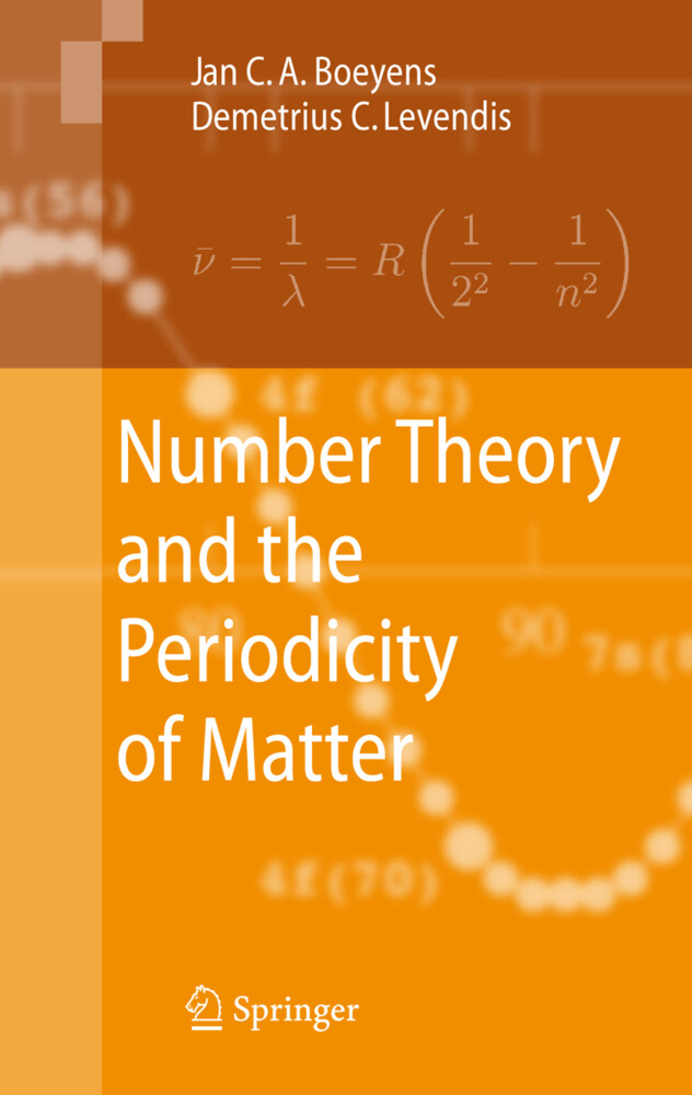 Number Theory and the Periodicity of Matter als Buch von Jan C. A. Boeyens, Demetrius C. Levendis - Springer Netherlands