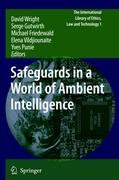 Safeguards in a World of Ambient Intelligence (The International Library of Ethics, Law and Technology)