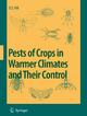 Pests of Crops in Warmer Climates and Their Control - Dennis S. Hill