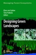 Designing Green Landscapes (Managing Forest Ecosystems)